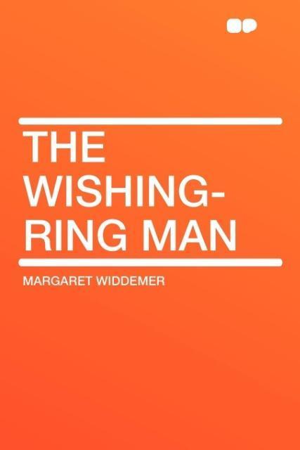 The Wishing-Ring Man als Taschenbuch