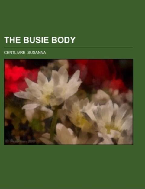 The Busie Body als Taschenbuch