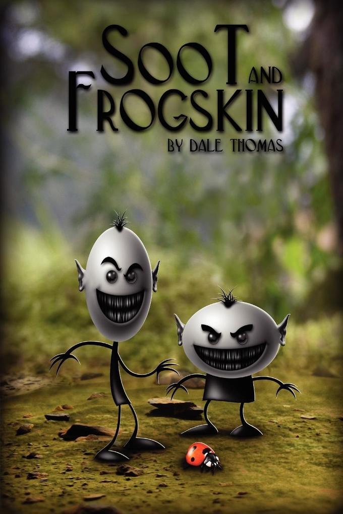 Soot and Frogskin als Taschenbuch