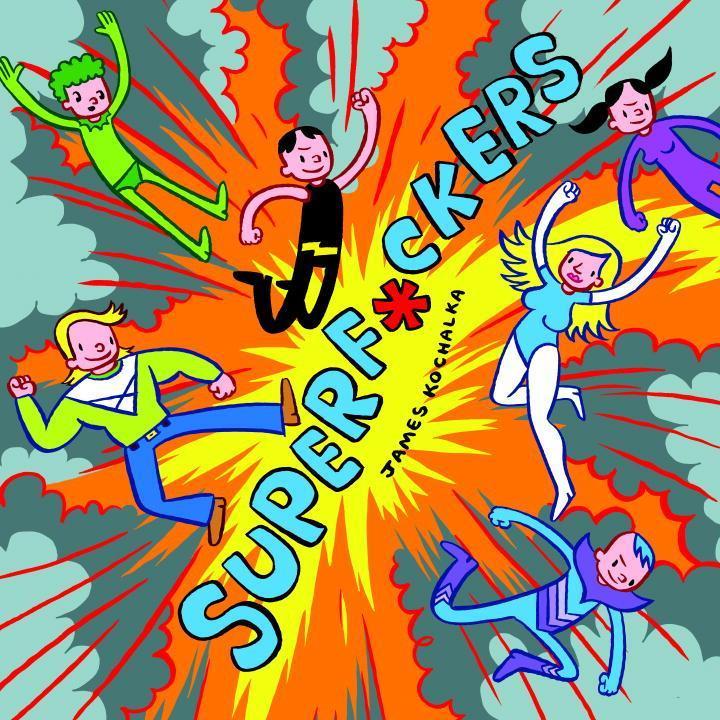 Superf*ckers (Superf*ckers 1) als Taschenbuch