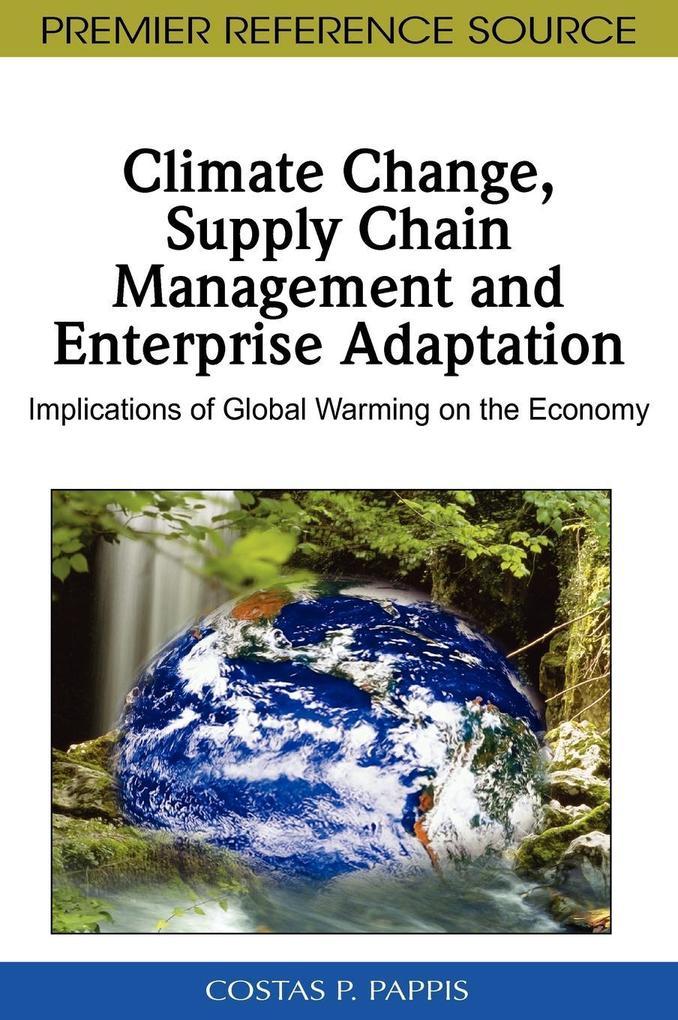 Climate Change, Supply Chain Management and Enterprise Adaptation als Buch (gebunden)
