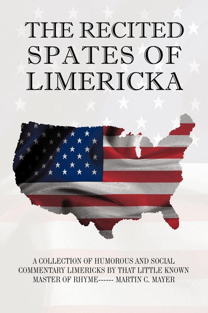 The Recited Spates of Limericka als Taschenbuch