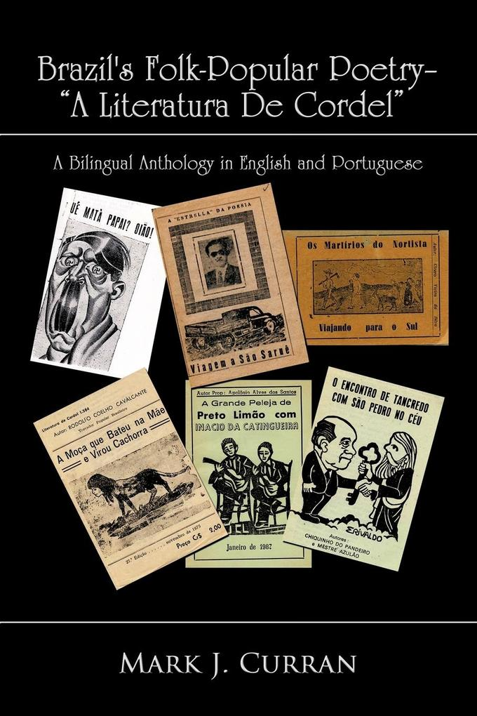 Brazil's Folk-Popular Poetry - A Literatura de Cordel: A Bilingual Anthology in English and Portuguese als Taschenbuch