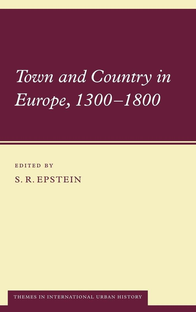 Town and Country in Europe, 1300 1800 als Buch (gebunden)
