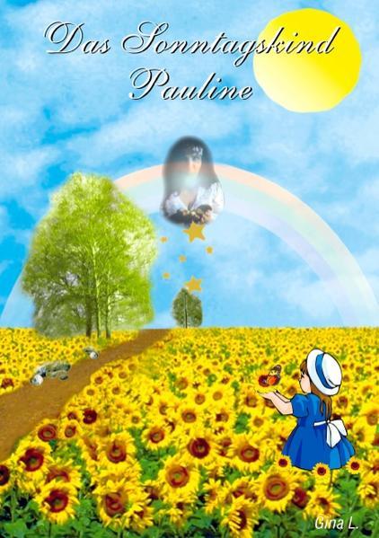 Das Sonntagskind Pauline als Buch (kartoniert)