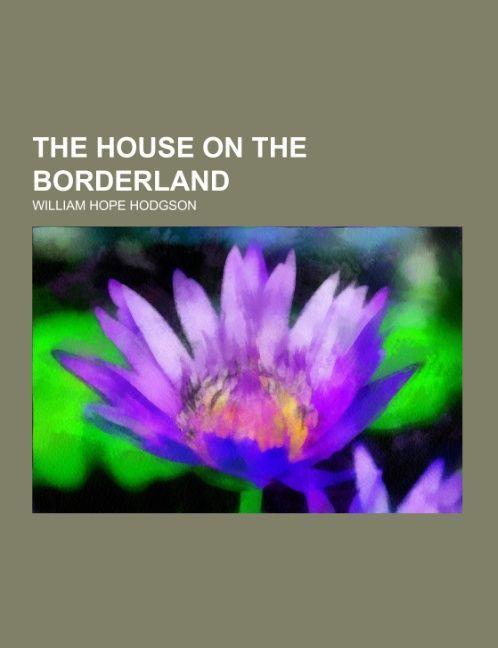 The House on the Borderland als Taschenbuch