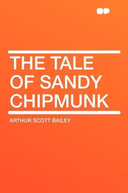 The Tale of Sandy Chipmunk als Taschenbuch