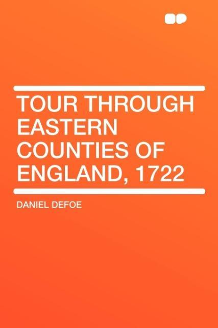 Tour through Eastern Counties of England, 1722 als Taschenbuch
