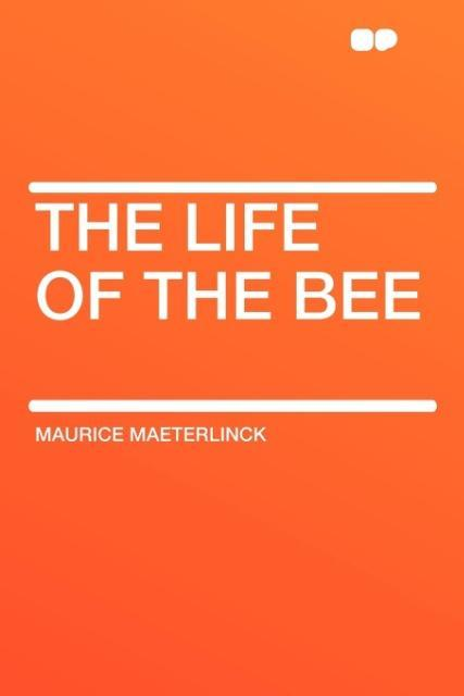 The Life of the Bee als Taschenbuch
