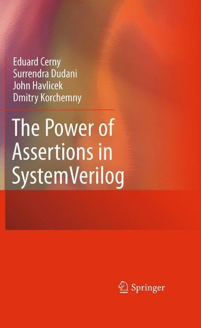 The Power of Assertions in SystemVerilog als Buch (gebunden)