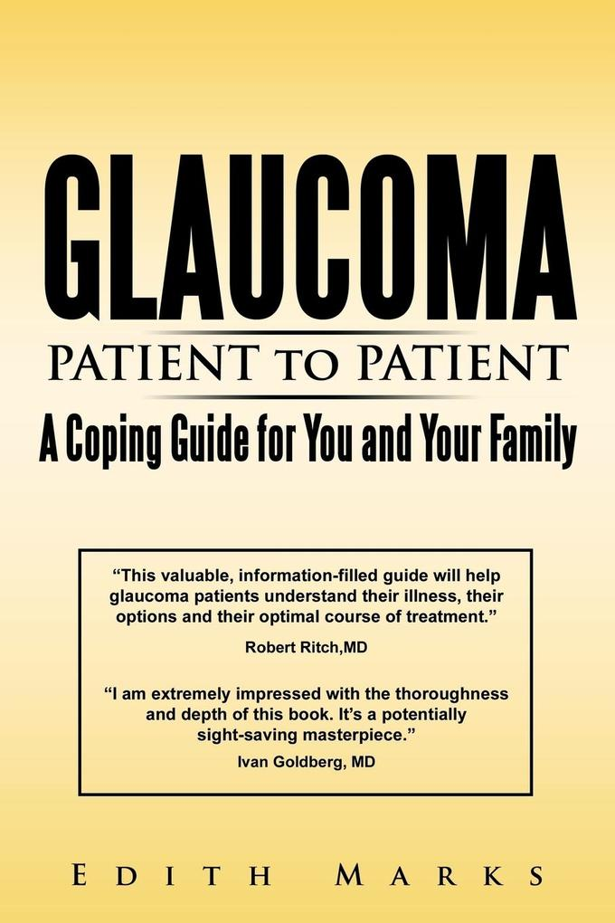 Glaucoma-Patient to Patient--A Coping Guide for You and Your Family als Taschenbuch