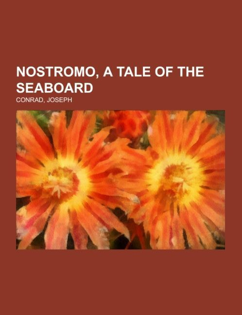 Nostromo, a Tale of the Seaboard als Taschenbuch