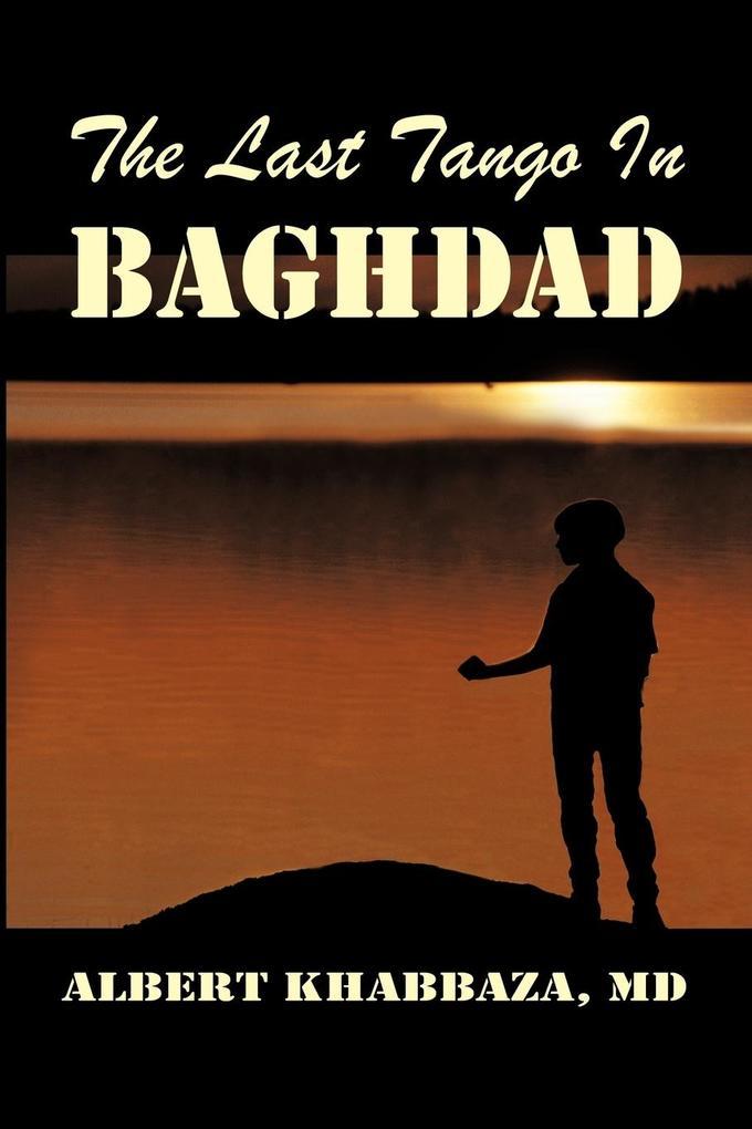 The Last Tango in Baghdad als Taschenbuch