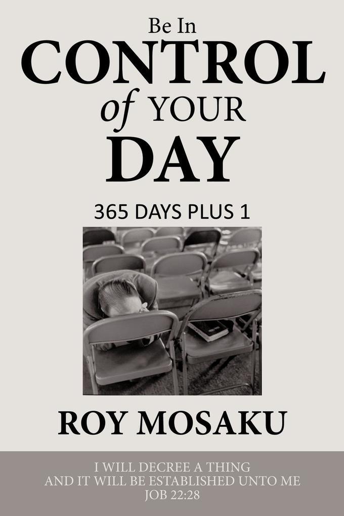 Be in Control of Your Day als Taschenbuch