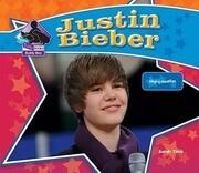Justin Bieber: Singing Sensation