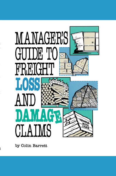 Manager's Guide to Freight Loss and Damage Claims als Buch (gebunden)