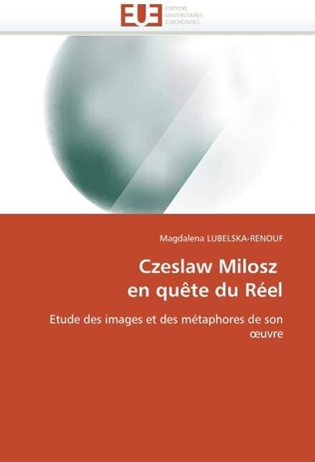 Czeslaw Milosz  en quête du Réel als Buch (kartoniert)