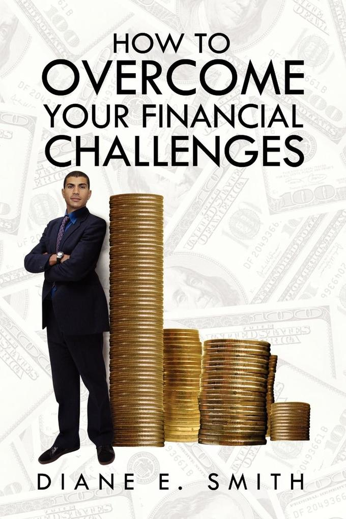 How to Overcome your Financial Challenges als Taschenbuch
