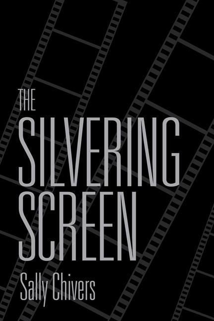 The Silvering Screen als Taschenbuch