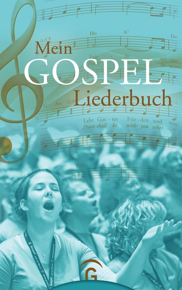 Mein Gospel-Liederbuch als Buch (kartoniert)