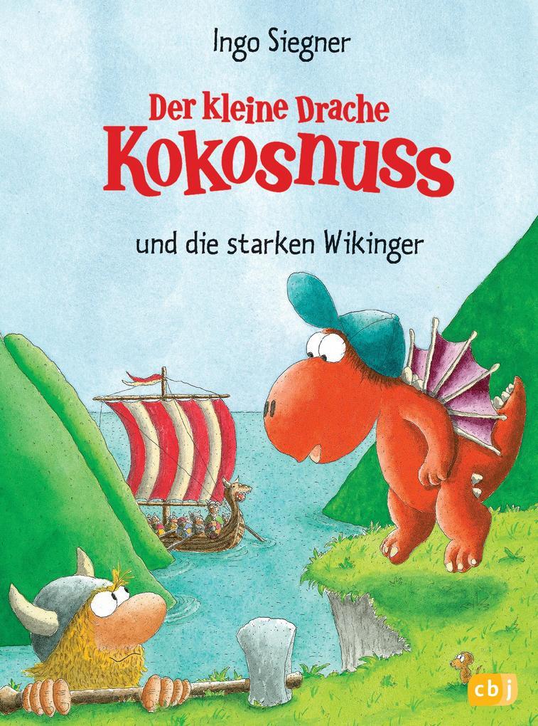 Der kleine Drache Kokosnuss 14 und die starken Wikinger als Buch (gebunden)