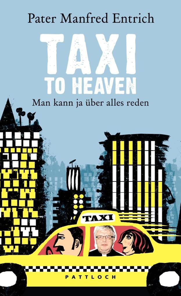 Taxi to Heaven als Buch (gebunden)
