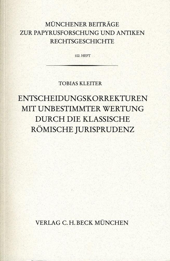 Entscheidungskorrekturen mit unbestimmter Wertung durch die klassische römische Jurisprudenz als Buch (kartoniert)