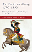 War, Empire and Slavery, 1770-1830