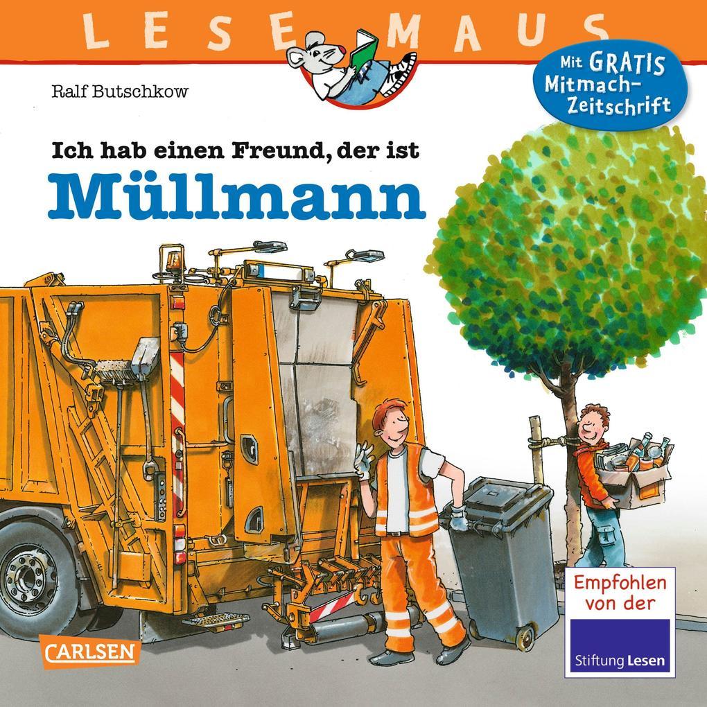 LESEMAUS 106: Ich hab einen Freund, der ist Müllmann als Buch (geheftet)