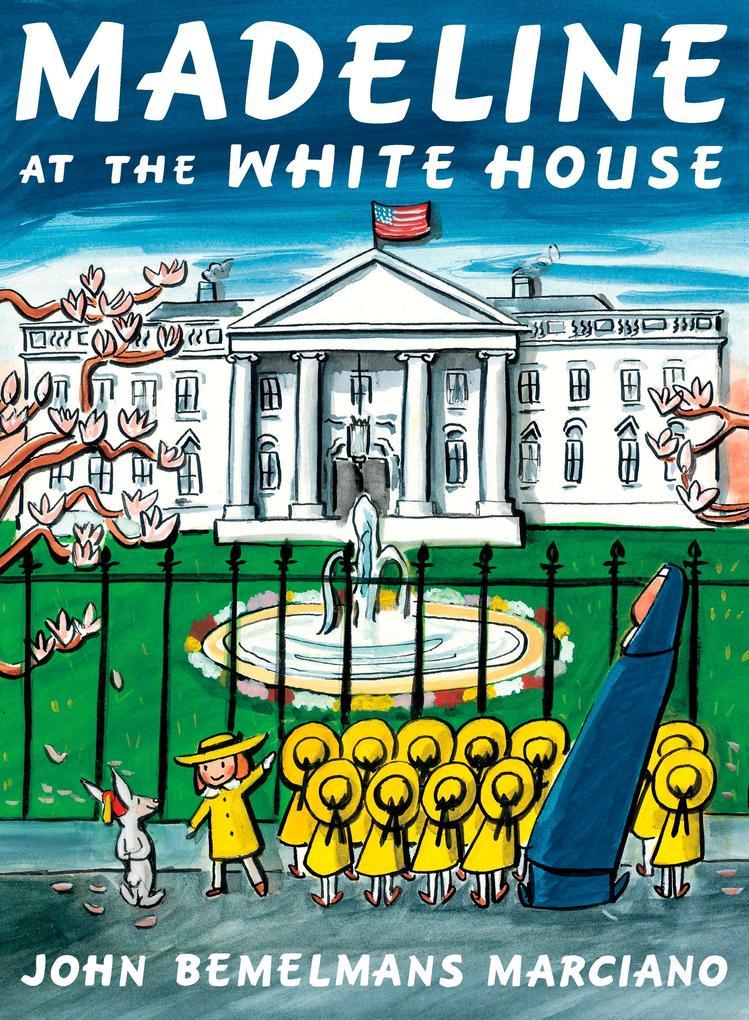 Madeline at the White House als Buch (gebunden)
