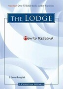 How to Respond: The Lodge