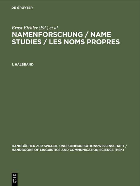 Namenforschung / Name Studies / Les noms propres. 1. Halbband als Buch (gebunden)