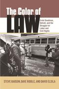 The Color of Law: Ernie Goodman, Detroit, and the Struggle for Labor and Civil Rights