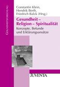 Gesundheit - Religion - Spiritualität