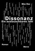 Dissonanz - Ein austauschbares Jahr