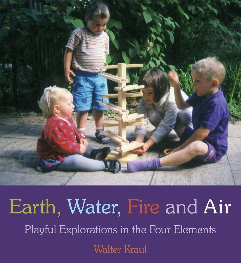 Earth, Water, Fire and Air als Taschenbuch