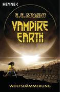 Vampire Earth 2 - Wolfsdämmerung