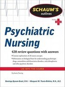 Schaum's Outlines: Psychiatric Nursing