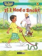 If I Had a Snake ( We Read Phonics - Level 4 (Hardcover))
