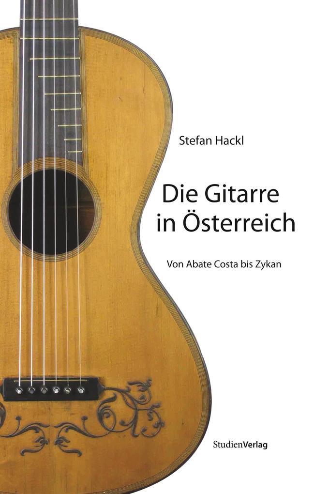 Die Gitarre in Österreich als Buch (kartoniert)