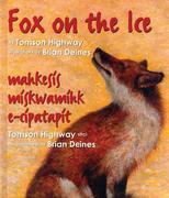 Fox on the Ice: Maageesees Maskwameek Kaapit