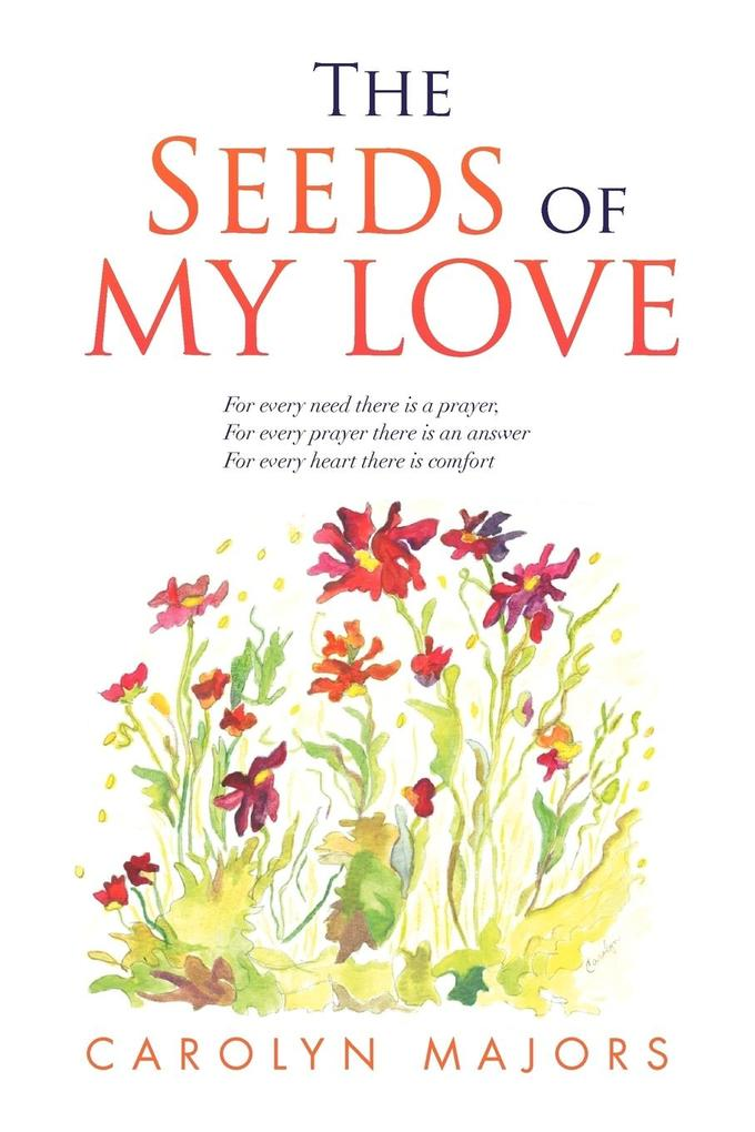 The Seeds of My Love als Taschenbuch