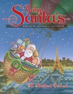 Baby Santa's Worldwide Christmas Adventure als Buch (gebunden)