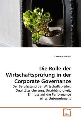Die Rolle der Wirtschaftsprüfung in der Corporate Governance als Buch (kartoniert)