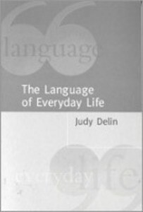 The Language of Everyday Life: An Introduction als Buch (gebunden)