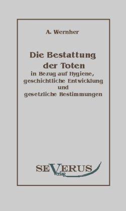 Die Bestattung der Toten als Buch (kartoniert)