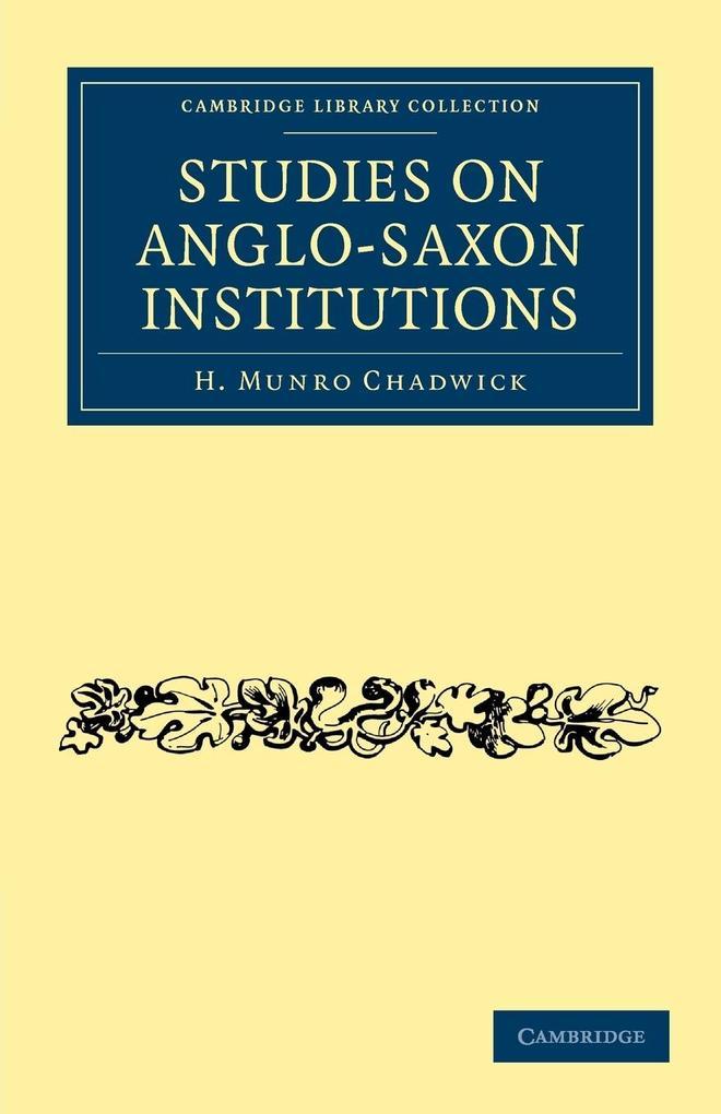 Studies on Anglo-Saxon Institutions als Taschenbuch