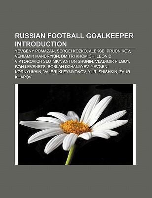 Russian football goalkeeper Introduction als Taschenbuch