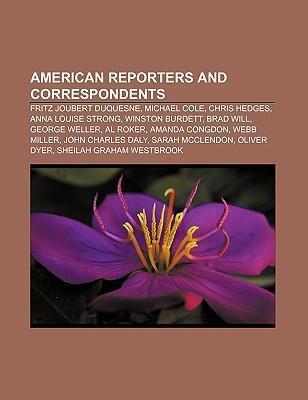American reporters and correspondents als Taschenbuch