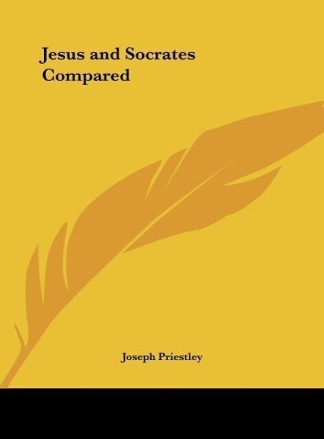 Jesus and Socrates Compared als Buch (gebunden)